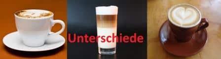 Unterschiede von Milchkaffee Latte Macchiato & Cappuccino.